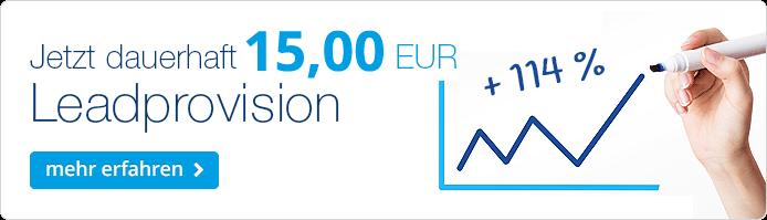 Ab 01.07.2017 dauerhaft 15,00 EUR Leadprovision