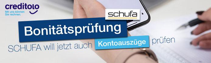 Bonitätsprüfung: SCHUFA will jetzt auch Kontoauszüge checken.